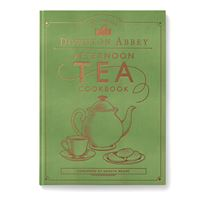 Downton Abbey® Afternoon Tea Cookbook