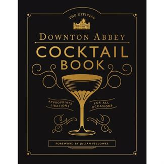Downton Abbey® Cocktail Book