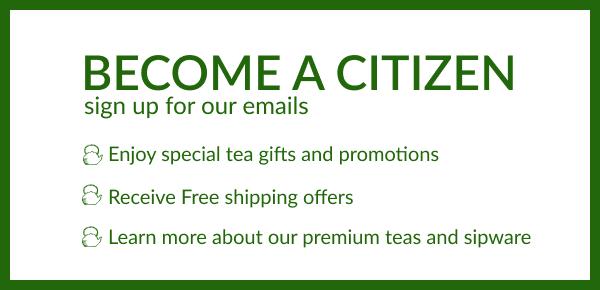 Become a Republic of Tea Citizen